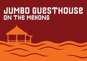 Jumbo GuestHouse auf dem Mekong